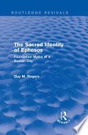 The Sacred Identity of Ephesos  Routledge Revivals