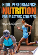 High Performance Nutrition For Masters Athletes