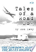 Tales of a Road Dog
