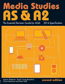 AS and A2 Media Studies  the Essential Revision Guide for AQA