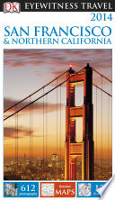 DK Eyewitness Travel Guide  San Francisco   Northern California