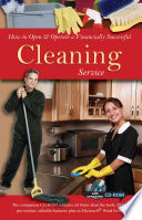 How to Open   Operate a Financially Successful Cleaning Service