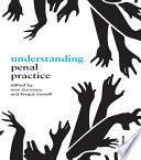 Understanding Penal Practice