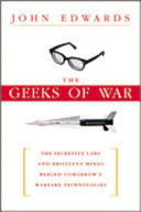 The Geeks of War Corporate Researchers To Develop The Next