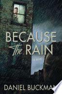 Because The Rain book