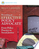 Brooks Cole Empowerment Series  Becoming an Effective Policy Advocate