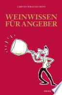 Weinwissen für Angeber