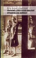 Jüdisches Leben in der Wiener Vorstadt - Ottakring und Hernals