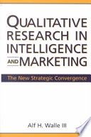 Qualitative Research in Intelligence and Marketing