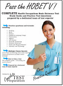 Pass the HOBET V! Complete Health Occupations Basic Entrance Test (HOBET) study guide with practice test questions