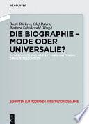 Die Biographie - Mode oder Universalie?