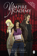 Vampire Academy  A Graphic Novel