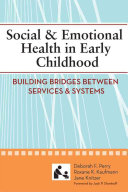 Social   Emotional Health in Early Childhood