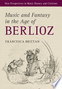 Music and Fantasy in the Age of Berlioz Pdf/ePub eBook