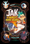 Jak and the Magic Nano-Beans: A Graphic Novel Twisted About Turned Inside Out And