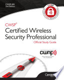CWSP   Certified Wireless Security Professional Official Study Guide  Second Edition