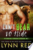 Can t Bear to Hide  Alpha Werebear Shifter Romance