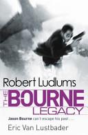 Robert Ludlum s The Bourne Legacy