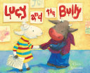 Lucy and the Bully School But There S A Bully At