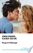 Virgin Midwife  Playboy Doctor