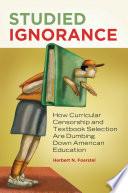 Studied Ignorance