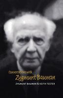 Conversations with Zygmunt Bauman