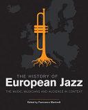 The History of European Jazz