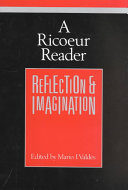 A Ricoeur Reader: Reflection and Imagination