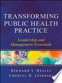 Transforming Public Health Practice