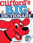 Clifford's Big Dictionary