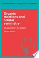 Organic Reactions and Orbital Symmetry