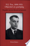 H.J. Pos, 1898-1955, objectief en partijdig