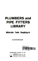 Plumbers and Pipe Fitters Library  Materials  tools  roughing in