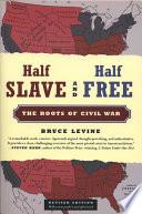 Half Slave and Half Free  Revised Edition