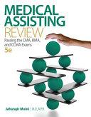 Medical Assisting Review  Passing The CMA  RMA  and CCMA Exams