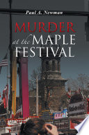 Murder At The Maple Festival : judge is found murdered. although the event is...