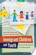 Immigrant Children And Youth Psychological Challenges
