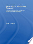 Re thinking Intellectual Property