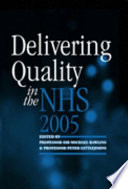 Delivering Quality in the NHS 2005