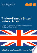 The New Financial System in Great Britain
