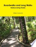 Boardwalks and Long Walks