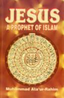 Jesus a Prophet of Islam