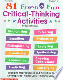 81 Fresh   Fun Critical thinking Activities