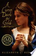 A Curse Dark As Gold Book PDF