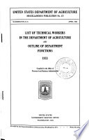 List of Technical Workers in the Department of Agriculture and Outline of Department Functions  1933