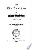 Das Christenthum als Welt Religion