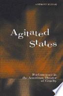Agitated States