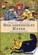 Der Gestiefelte Kater  Oder Meister Kater  Illustrierte Ausgabe