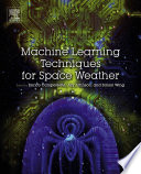 Machine Learning Techniques for Space Weather Book PDF
