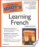 The Complete Idiot s Guide to Learning French